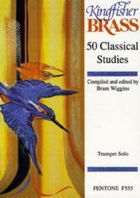 50 CLASSICAL STUDIES TRUMPET SOLO ED WIGGINS