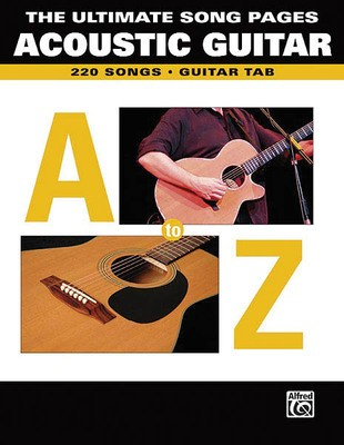 ULTIMATE SONG PAGES ACOUSTIC GUITAR A TO Z GTR T