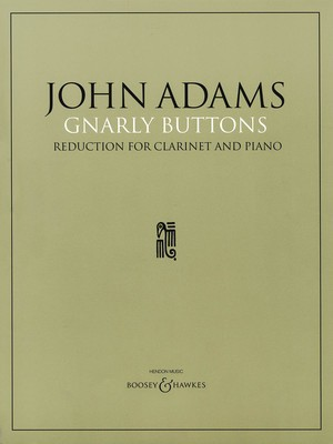 ADAMS   GNARLY BUTTONS CLARINET/PIANO