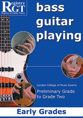 RGT BASS GUITAR PLAYING EARLY GRADES