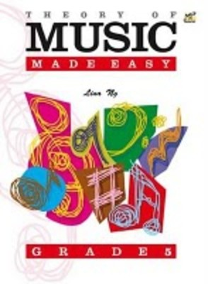 Theory of Music Made Easy Grade 5
