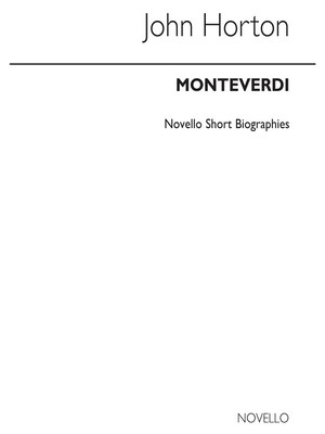 # Monteverdi Biography (Horton)(Arc)