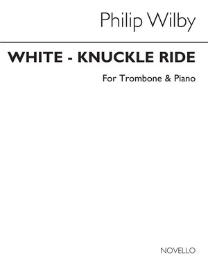 Wilby White Knuckled Ride Tromb/Piano