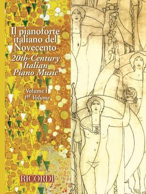 20TH CENTURY ITALIAN PIANO MUSIC VOL 1