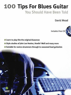 100 Tips for Blues Guitar