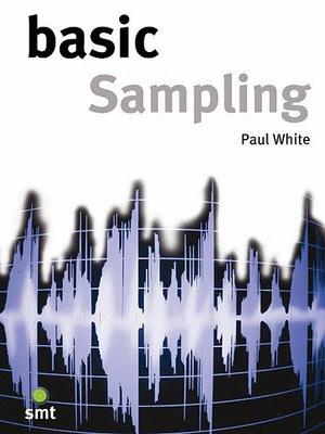 5fa13d050cb6 Basic Sampling Paul White