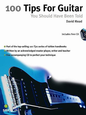 100 Guitar Tips You Should Have Been Told