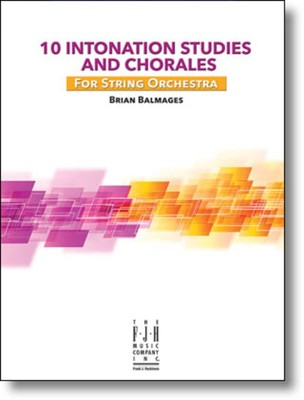 10 INTONATION STUDIES & CHORALES STRING ORCH SC/PTS