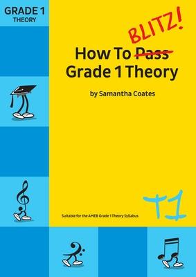 How To Blitz Grade 1 Theory