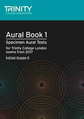 Aural Tests Book 1, from 2017 Initial-?Grade 5