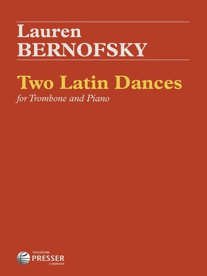 BERNOFSKY   2 LATIN DANCES TROMBONE/PIANO