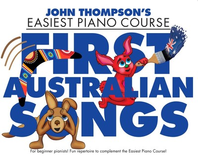 EASIEST PIANO COURSE FIRST AUSTRALIAN SONGS