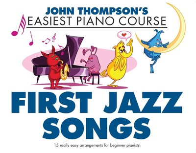Easiest Piano Course - First Jazz Songs
