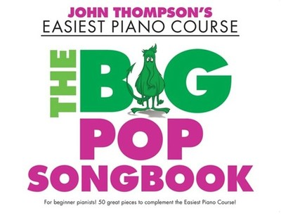 Easiest Piano Course - The Big Pop Songbook