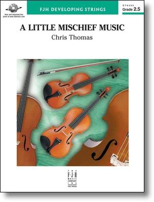 A LITTLE MISCHIEF MUSIC SO2 5 SC/PTS
